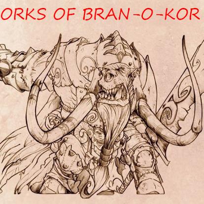 Orks of Bran-O-Kor