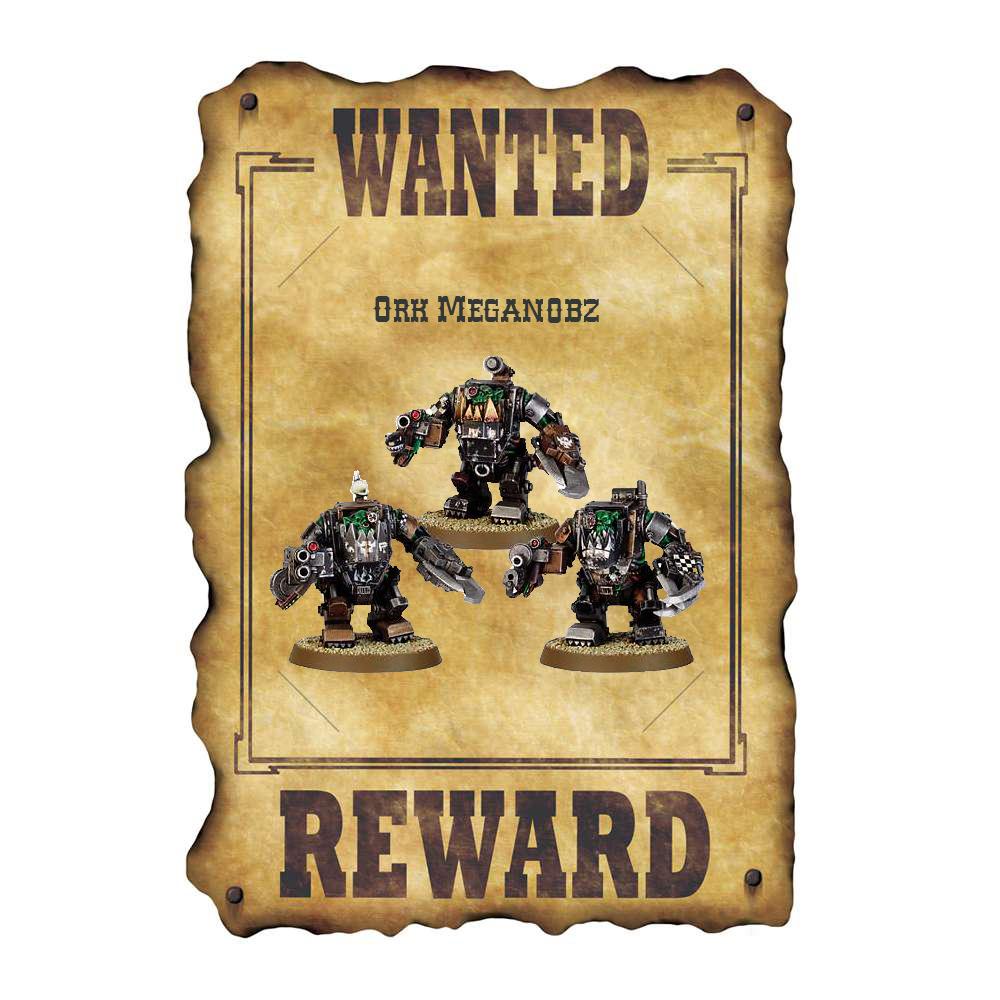 Wanted Ork Meganobz