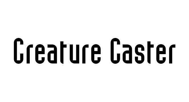 Creature Caster