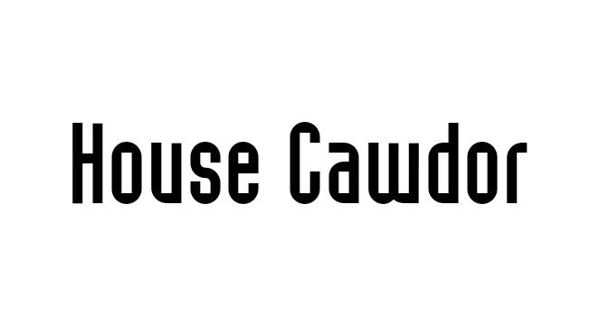 House Cawdor